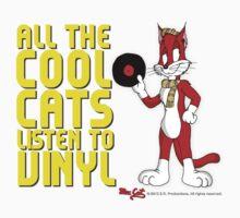 All The Cool Cats Listen To Vinyl! - Mac Cat by Erich Reinhardt