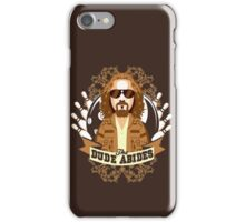 The Dude Abides iPhone Case/Skin