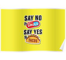 Say yes to tacos Poster