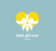 Love: Best Gift Ever. by 540tees
