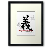 Righteousness Framed Print