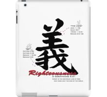 Righteousness iPad Case/Skin