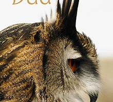 Father's Day Card with love Dad featuring Eagle Owl by Moonlake