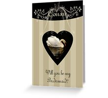 Will you be my bridesmaid, niece, creams and beige with swan Greeting Card