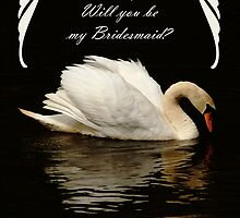 Will you be my bridesmaid, with beutiful swan on lake by Moonlake