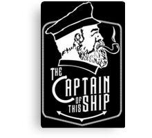 Captain Of The Ship Canvas Print
