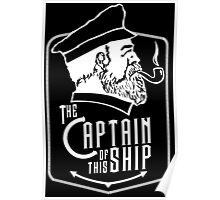 Captain Of The Ship Poster