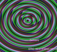 (TALIBAN ) ERIC WHITEMAN  ART  by eric  whiteman