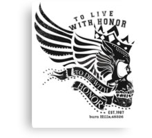 Live With Honor Canvas Print