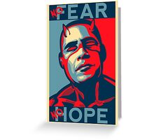A man with no fear... Greeting Card