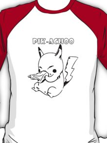 PIK-ACHOO PIKACHU POKEMON T-Shirt