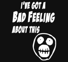 Mighty Boosh - Bollo - I've Got A Bad Feeling About This by DementedFerret