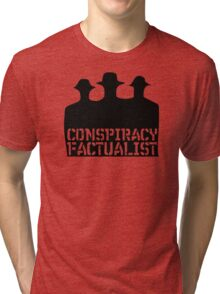 Conspiracy Factualist - Truth Activist - Fear And Clothing Tri-blend T-Shirt