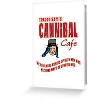 Cannibal Cafe Greeting Card