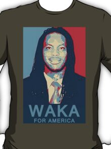 Waka Flocka For America ! T-Shirt