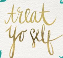 Treat Yo Self – Turquoise Sticker