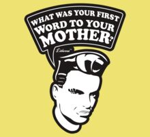 What was your first Word to your Mother? by lilterra.com One Piece - Short Sleeve