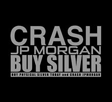 Crash JP Morgan - Buy Silver - Max Kaiser by fearandclothing