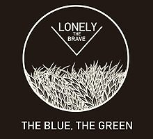 Lonely the Brave - The Blue, The Green by ambivalentidiot