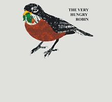 The Very Hungry Robin Unisex T-Shirt
