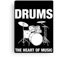 Drums The Heart Of Music decoration Canvas Print