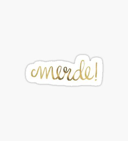 Shit! (Gold Ink) Sticker