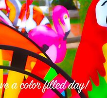 HAVE A COLOR FILLED DAY (CARD)+ by Thomas Barker-Detwiler