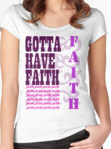 have faith Women's Fitted Scoop T-Shirt
