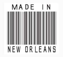 Made in New Orleans by heeheetees