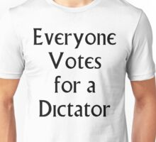 The Prisoner - Everyone Votes For a Dictator Unisex T-Shirt