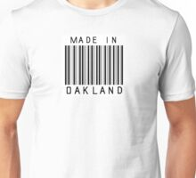 Made in Oakland Unisex T-Shirt