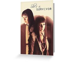 "Lost Girl - Kenzi ""She's a Survivor"" Greeting Card"
