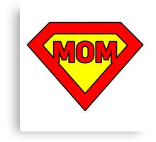 Super mom Canvas Print