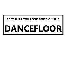 Look Good On The Dancefloor by bennettart
