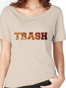 Trash Women's Relaxed Fit T-Shirt