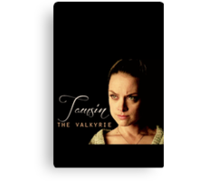 """Lost Girl - Tamsin """"The Valkyrie"""" Canvas Print"""