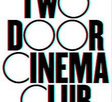 Two Door Cinema Club 3D  by ambivalentidiot