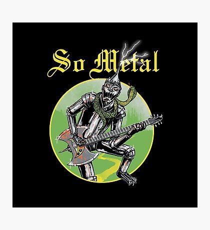 So Metal Photographic Print