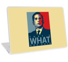 That's What She Said - Michael Scott - The Office US Laptop Skin