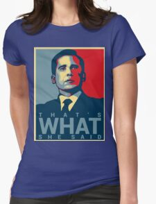 That's What She Said - Michael Scott - The Office US Womens Fitted T-Shirt