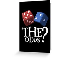 What Are The Odds! Greeting Card