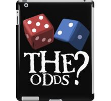 What Are The Odds! iPad Case/Skin