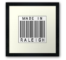 Made in Raleigh Framed Print