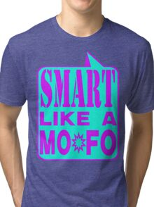 SMART MOFO Tri-blend T-Shirt