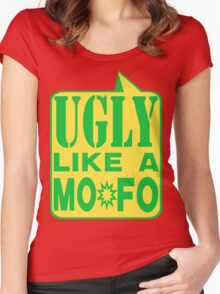 UGLY MOFO Women's Fitted Scoop T-Shirt