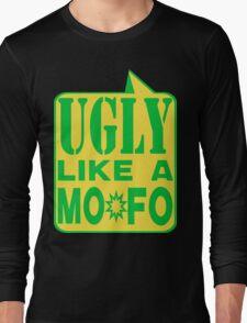 UGLY MOFO Long Sleeve T-Shirt