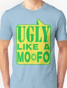 UGLY MOFO Unisex T-Shirt