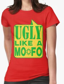 UGLY MOFO Womens Fitted T-Shirt