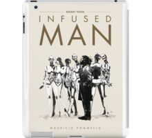 Infused Man - Cover iPad Case/Skin