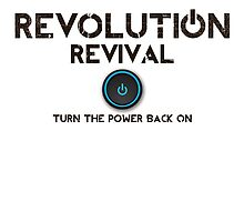 Revolution Revival - Turn the power back on by cathelms